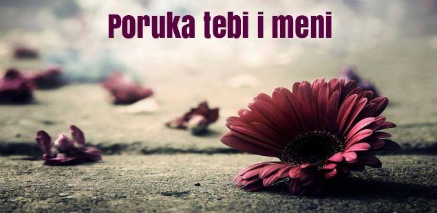 Poruka tebi i meni